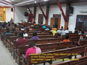 Kebaktian doa, setiap  rabu malam jam 18.30 di GKII Bethel Sintang