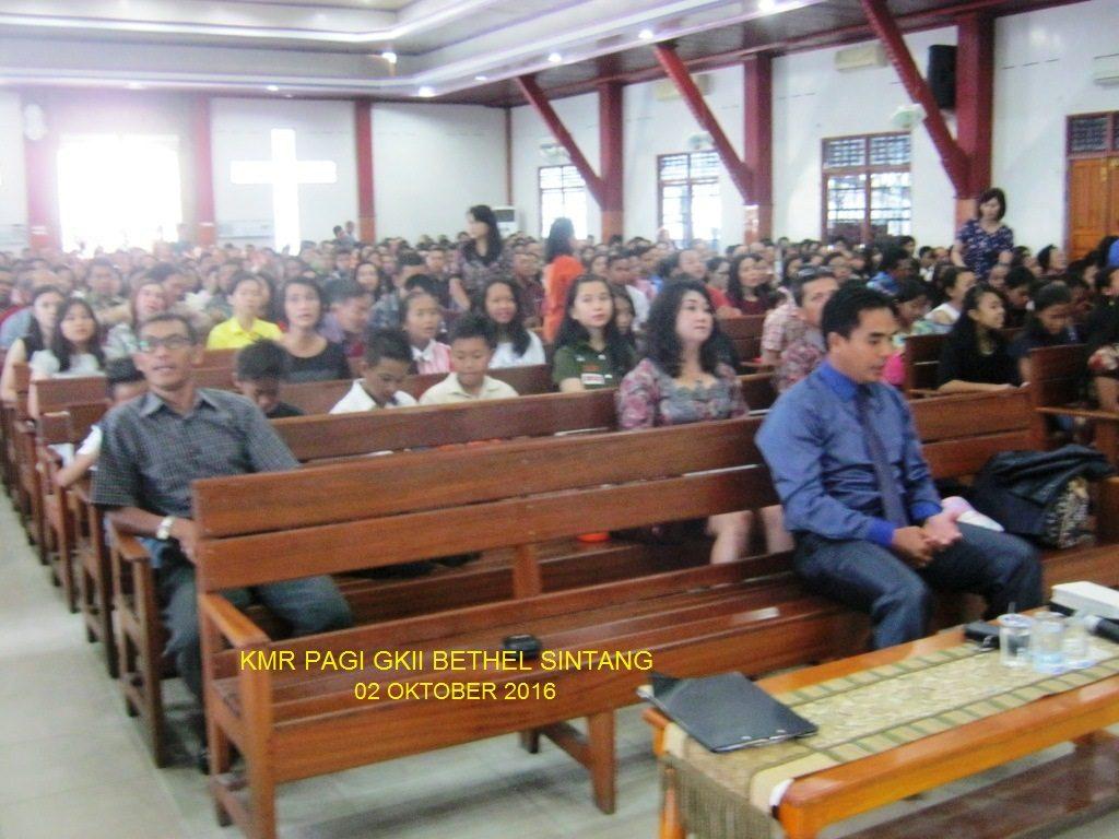 KMR pagi GKII Bethel Sintang, 02 Oktober 2016
